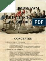Eric Hobsbawm y La Tradicion Inventada