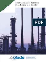 La Industrialización del Petróleo en América Latina y el Caribe