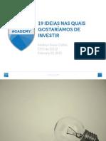 212 Academy Paper 19 Ideias Nas Quais Gostaríamos de Investir