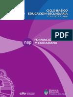 NUCLEOS DE APRENDIZAJE PRIORITARIO (NAP) 2011. FORMACIÓN ÉTICA Y CIUDADANA