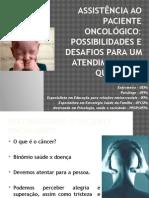 Assistência Ao Paciente Oncológico