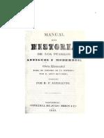 Manual de La Historia de Los Pueblos Antiguos y Modernos Obra Elemental Para El Estudio de La Historia 0