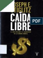 Caida Libre - Stiglitz, Joseph