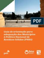 Guia de orientação para adequação dos Municípios à Política Nacional de Resíduos Sólidos (PNRS).pdf