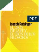 Joseph Ratzinger -El Dios de la fe y el Dios de los filósofos