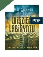 James Dashner Wi Zie Labiryntu 01 Wi Zie Labiryntu