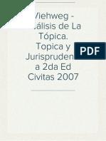 Viehweg - Análisis de La Tópica. Topica y Jurisprudencia 2da Ed Civitas 2007