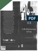 La Revolución Mexicana 1908-1932