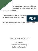 color my world color workshop presentation by bernie rosage jr  opt final copy best