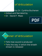 LING-07 Manner of Articulation Compiled by Dr. Cynthia Buchanan Edited by Dr. David F. Maas