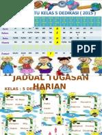 Jadual Waktu Kelas 5d 2015