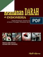 Keamanan DARAH DI INDONESIA Potret Keamanan Transfusi Darah Di Daerah Tertinggal Perbatasan Dan Kepulauan
