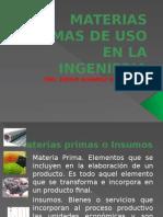 Materias Primas de Uso en La Ingenieria