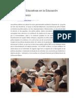 Las Políticas Educativas en La Educación Básica en México