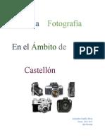 La Fotografía en el ámbito de Castellón