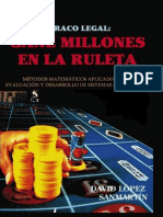 Atraco Legal Gane Millones en La Ruleta