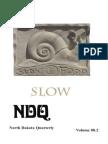 Slow Archaeology