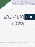 Weaving Machines (Looms)