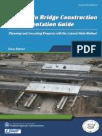 Slide-In Brdge Construction Implentations Guide Fhwa.dot.Gov