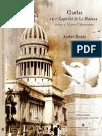 Charlas en el Capitolio de La Habana sobre el Nuevo Urbanismo. Andres Duany.
