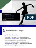 Dinamika - 6 Kinetika Benda Tegar - Impuls Momentum
