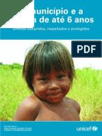 o Município e a Criança Até 6 Anos - Direitos cumpridos, respeitados e protegidos.
