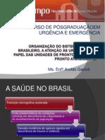 A organização do sistema de saúde brasieliro