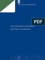 PTS 64 Westerhoff, Matthias-Das Paulusverständnis im Liber Graduum (Patristische Texte Und Studien)-Walter de Gruyter (2009).pdf