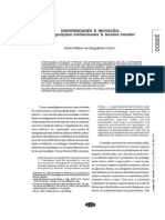 CASTRO, Maria Helena de Magalhães. Universidades e Inovação - Configurações Institucionais & Terceira Missão. Caderno CRH, V. 24, n. 63. 2011