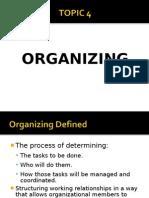 Topic4 Organizing