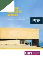 """""""Cada Uno un Lugar de Memoria. Fundamentos Conceptuales del Lugar de la Memoria, la Tolerancia y la Inclusión Social"""""""