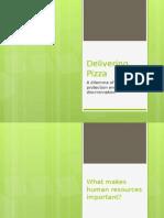 Delivering Pizza- A CSR Presentation