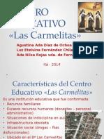Centro Educativo LAS CARMELITAS