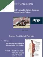Faktor Kecederaan Sukan.ppt