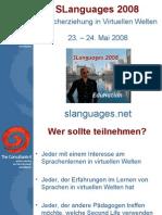 SLanguages 2008 Spracherziehung in virtuellen Welten (Deutsch)