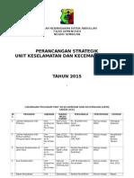 Pelan Strategik Unit Keselamatan SKDA Tahun 2015