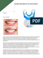Como Los Angeles Dentista Remedios de la Caries Dental