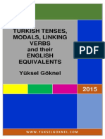 Turkish Tenses, Modals, Linking Verbs anTURKISH TENSES AND THEIR ENGLISH EQUIVALENTS, YUKSEL GOKNEL, 2015   l