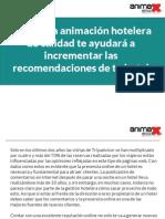 Cómo una animación hotelera de calidad te ayudará a incrementar las recomendaciones de tu hotel