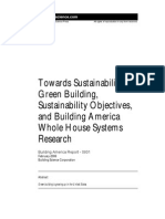 Towards Sustainability Green Building Sustainability Objectives and Building America Whole House Systems Research
