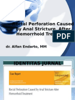 Alfan Endarto - Rectal Perforation Caused by Anal Stricture  After Hemorrhoid Treatment