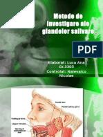 Metode de Investigare Ale Glandelor Salivare