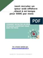 Comment trouver et employer un recruteur web pour 500 € temporairement