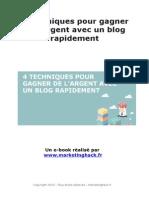 Quatre méthodes pour monétiser assez vite votre blog