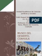 Museo Del Desierto, Coahuila