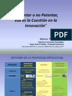 Patentar o no Patentar, esa es la Cuestión en la Innovación