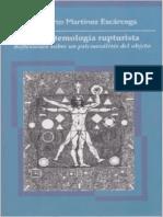 Martinez Escarcega Rigoberto - La Epistemologia Rupturista
