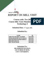 Yarn-1, Report on Mill Visit