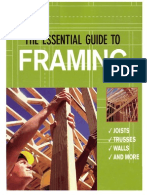 The Essential Guide to Framing | Framing (Construction) | Lumber