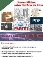 História Da Internet e Das Novas Mídias